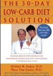 Highly Recommended: The 30-Day Low-Carb Diet Solution by Michael Eades, M.D., and Mary Eades, M.D.